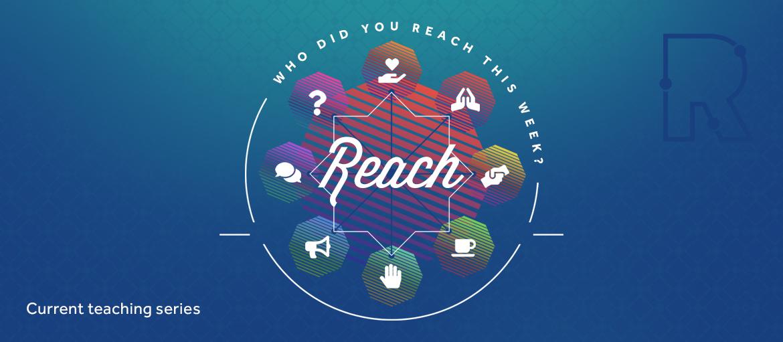 REACH series