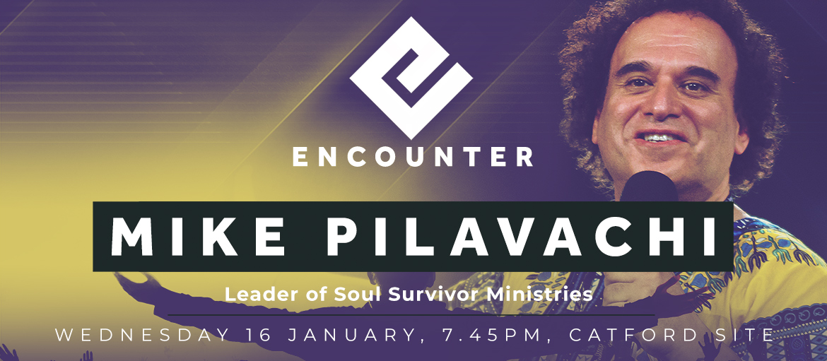 ENCOUNTER - with Mike Pilavachi